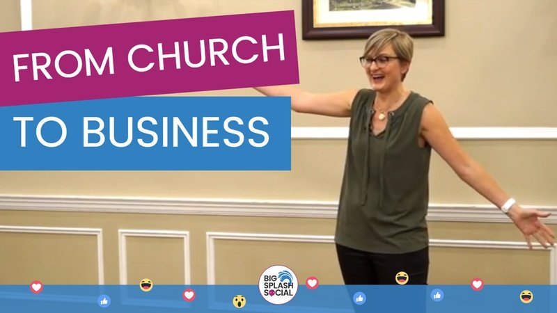 From Church to Business